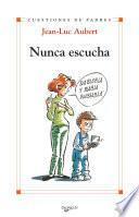 libro Nunca Escucha