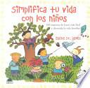 libro Simplifica Tu Vida Con Los Niños