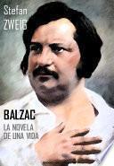 libro Balzac. La Novela De Una Vida