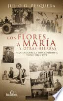 libro Con Flores A María