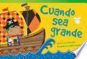 libro Cuando Sea Grande = When I Grow Up