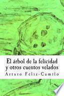 libro El Arbol De La Felicidad Y Otros Cuentos Velados