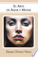 libro El Arte De Amar Y Matar