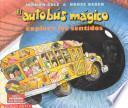 libro El Autobus Magico Explora Los Sentidos / The Magic School Bus Explores The Senses