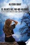 libro El Blues Del No-me-olvides