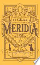libro El Cristal De La Guardiana (meridia I)