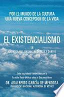 libro El Existencialismo En Kierkegaard, Dilthey, Heidegger Y Sartre