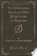 El Ingenioso Hidalgo Don Quijote De La Mancha, Vol. 3 (classic Reprint)