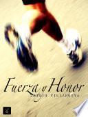 libro Fuerza Y Honor
