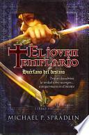 Huérfano Del Destino. El Joven Templario. Libro Tercero