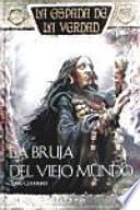 libro La Bruja Del Viejo Mundo