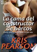 libro La Cama Del Constructor De Barcos