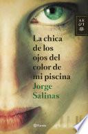 libro La Chica De Los Ojos Del Color De Mi Piscina