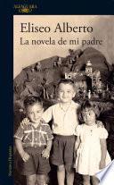 libro La Novela De Mi Padre