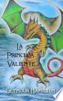 libro La Princesa Valiente