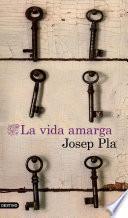 libro La Vida Amarga (traducción Española)