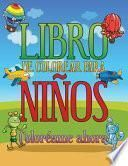 libro Libro De Colorear Para Ninos Coloreame Ahora