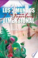 libro Los 5 Mundos Y La Gran Apertura Dimensional