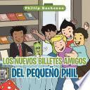 libro Los Nuevos Billetes Amigos Del Pequeño Phil