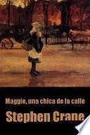 libro Maggie, Una Chica De La Calle
