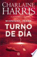 libro Midnight, Texas   Turno De Día (midnight Texas 2)