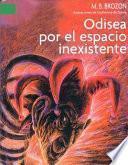 libro Odisea Por El Espacio Inexistente