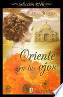 libro Oriente En Tus Ojos (selección Rnr)