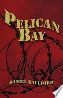 libro Pelican Bay