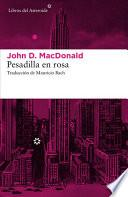 libro Pesadilla En Rosa