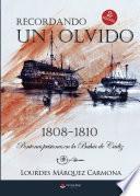 libro Recordando Un Olvido: Pontones Prisiones En La Bahía De Cádiz. 1808-1810