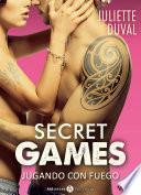 libro Secret Games – Jugando Con Fuego, Vol. 3