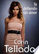 libro Te Defiendo Sin Amor