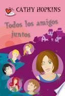 libro Todos Los Amigos Juntos