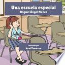 libro Una Escuela Especial