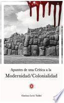 libro Apuntes De Una Crítica A La Modernidad/colonialidad