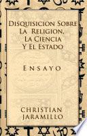 libro Disquisicion Sobre La Religion, La Ciencia Y El Estado