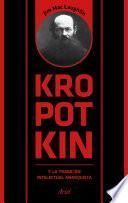 libro Kropotkin Y La Tradición Intelectual Anarquista