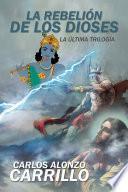 libro La Rebelión De Los Dioses