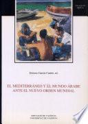libro El Mediterráneo Y El Mundo árabe Ante El Nuevo Orden Mundial