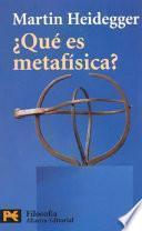 libro Qué Es Metafísica? ; Seguido De Epílogo A  Qué Es Metafísica?  ; E Introducción A  Qué Es Metafísica?