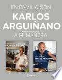 libro En Familia Con Karlos Arguiñano + A Mi Manera (pack)