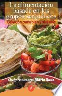 libro La Alimentación Basada En Los Grupos Sanguíneos