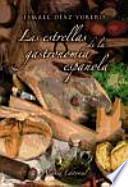 libro Las Estrellas De La Gastronomía Española