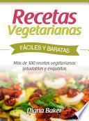 libro Recetas Vegetarianas Fáciles Y Económicas