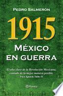 libro 1915 México En Guerra
