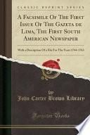libro A Facsimile Of The First Issue Of The Gazeta De Lima, The First South American Newspaper