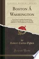 libro Boston Á Washington
