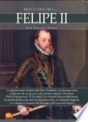 libro Breve Historia De Felipe Ii