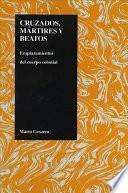 libro Cruzados, Mártires Y Beatos