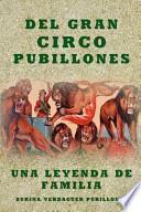 libro Del Gran Circo Pubillones